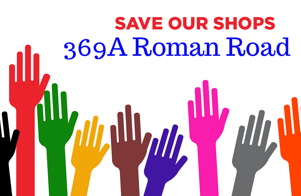 Save Our Shops:  369A Roman Road