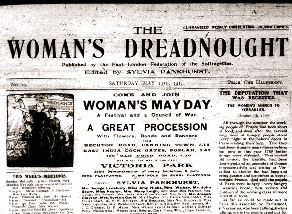 Sylvia Pankhurst's Suffragette's publication The Woman's Dreadnought