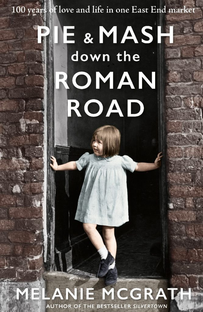 Pie and Mash down the Roman Road book cover