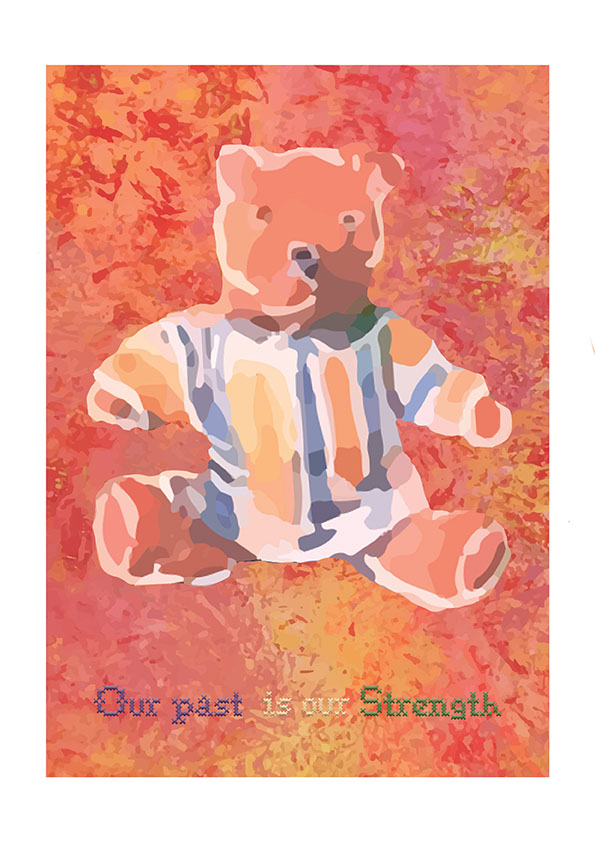 A picture saying 'Our past is our strength'