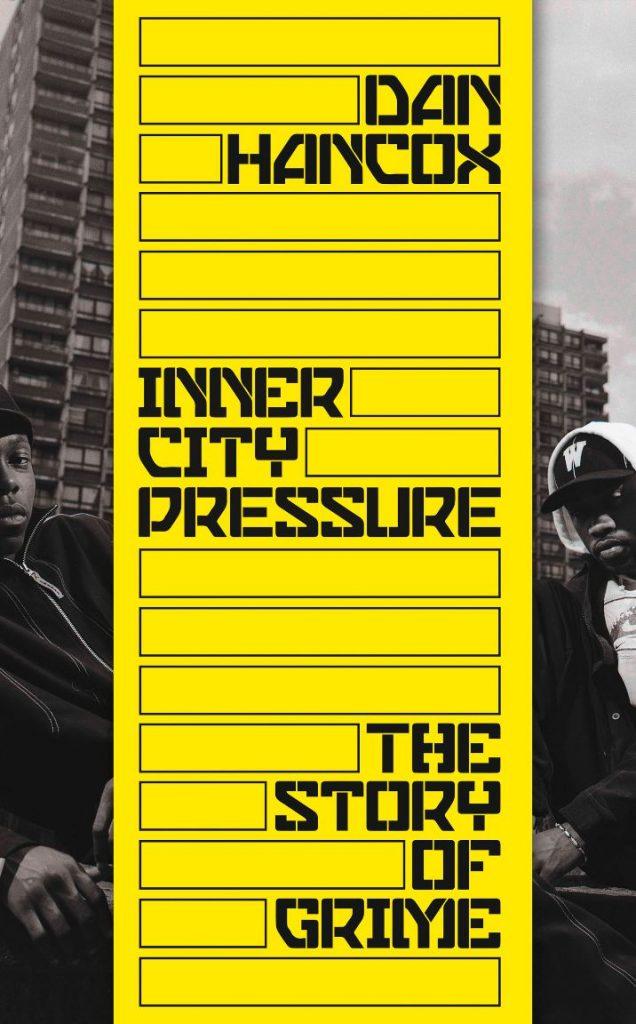Dan Hancox - Inner City Pressure