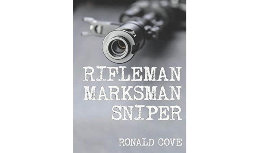 Book cover of Rifleman Marksman Sniper by Ronald Cove