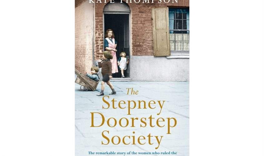 'The Stepney Doorstep Society' book review