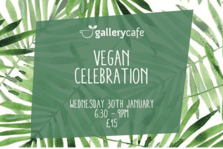 Gallery Cafe Vegan Celebration event poster