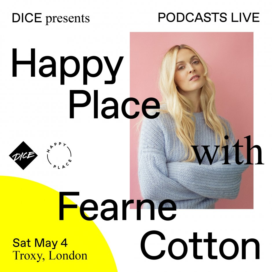 Fearne Cotton Happy Place live podcast at Troxy