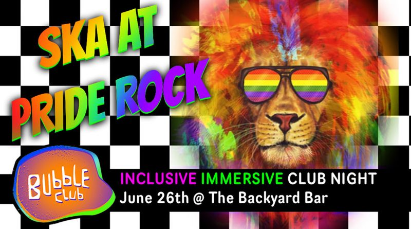 Bubble Club's Ska at Pride Rock banner