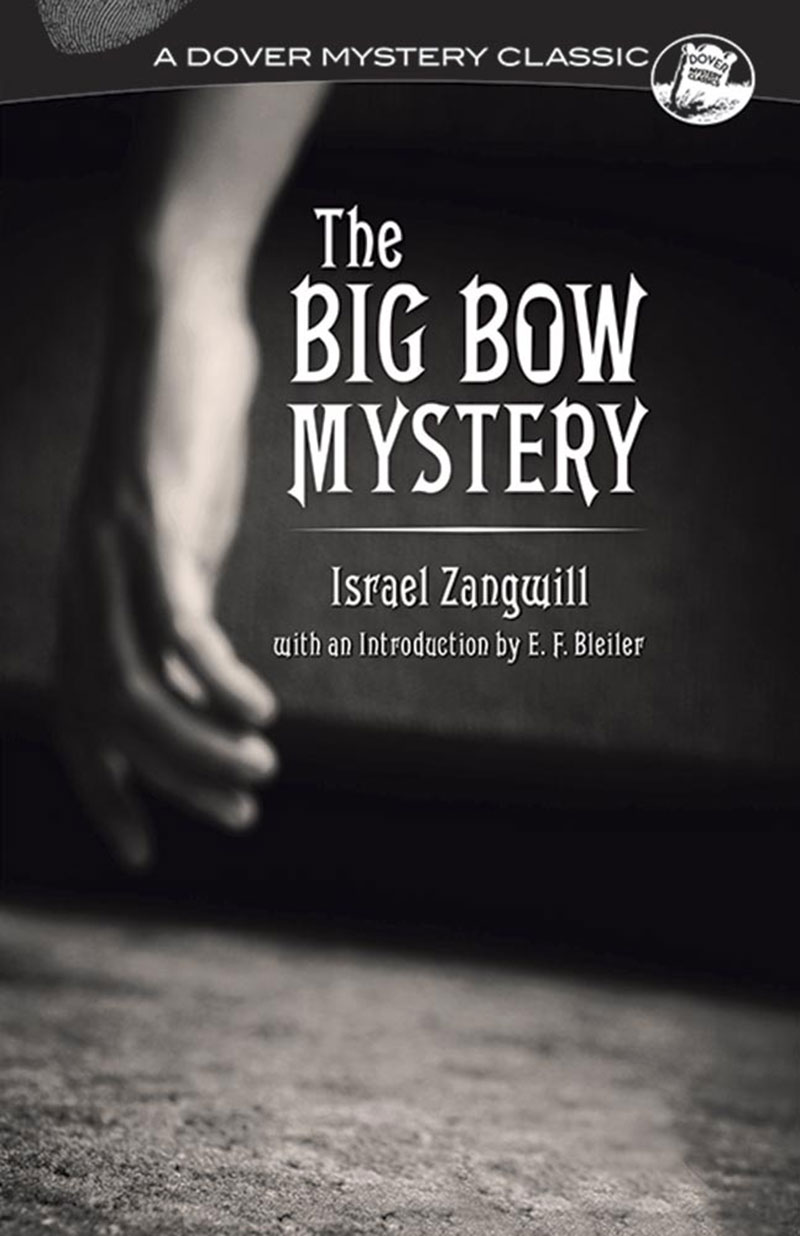 Book cover Big Bow Mystery Israel Zangwill East End Jewish Writer