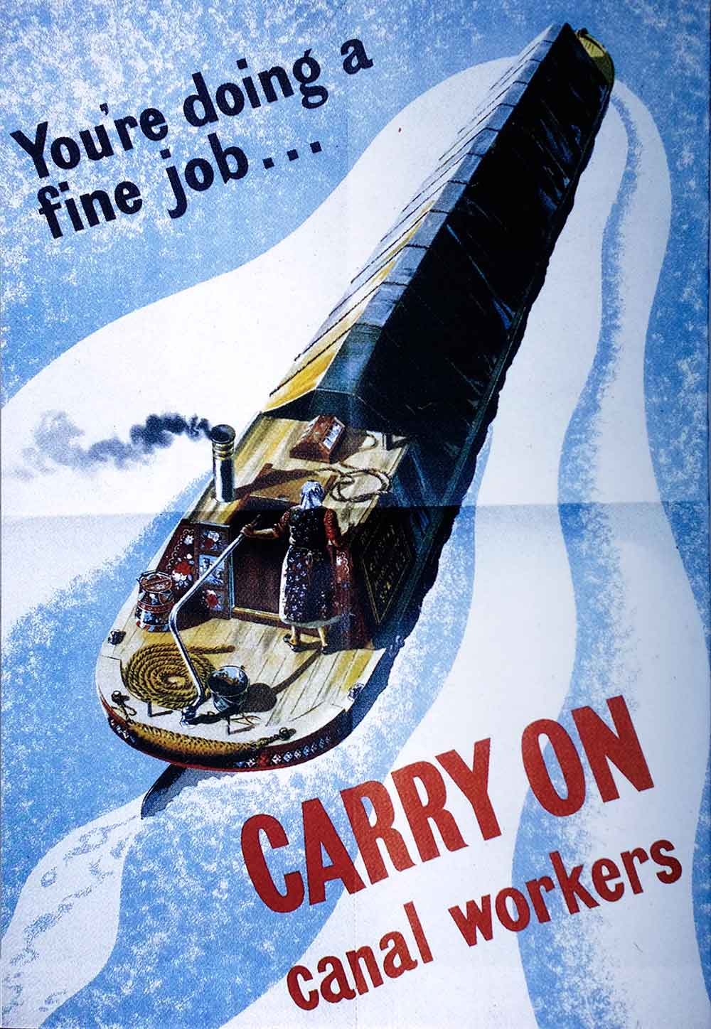 WW2 poster, showing a canal boat with text saying You're doing a find job...carry on canal workers