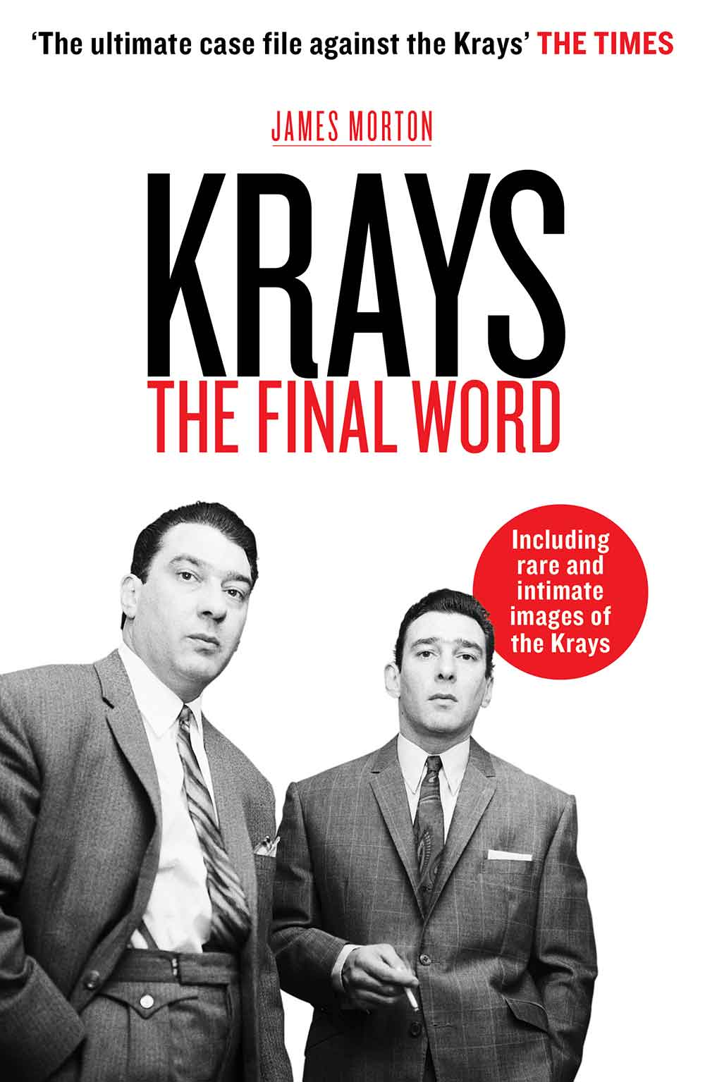 Krays The Final Word by James Morton