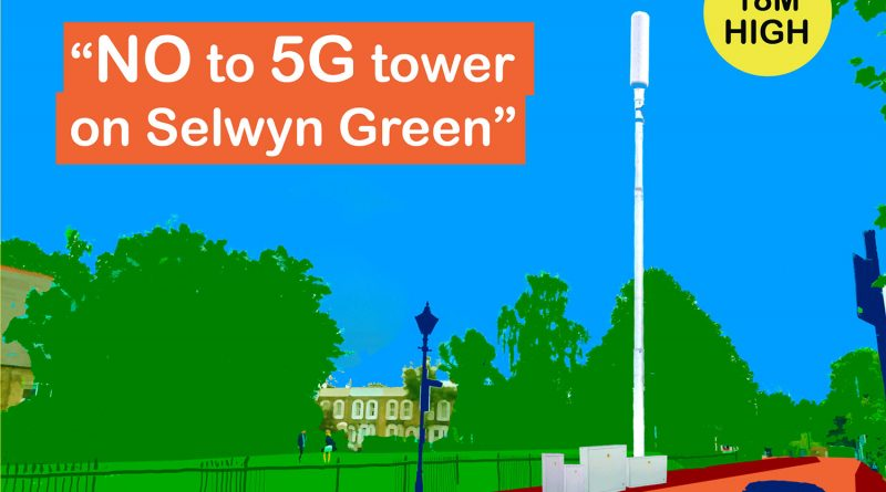 Campaign poster to stop 5G tower on Selwyn Green in Medway Conservation Area, Bow, Tower Hamlets