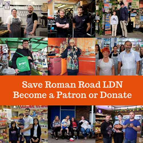 Roman Road LDN crowdfunder - Save Roman Road LDN, Become a Patron or Donate